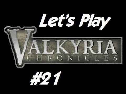 Let's Play! Valkyria Chronicles [Ep. 21] (Princess-napping!)