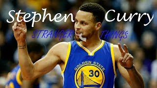 Stephen Curry 34 Stranger Things 34 Mix 2017 2018
