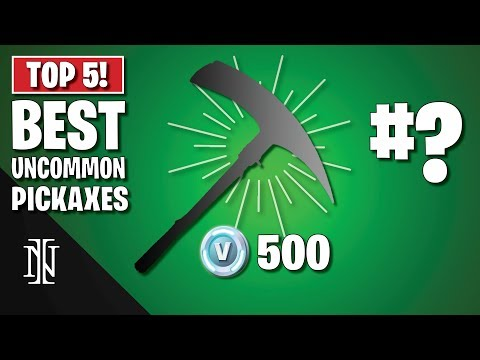 TOP 5 BEST UNCOMMON PICKAXES In Fortnite