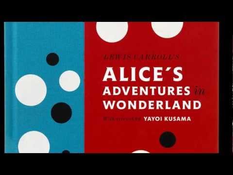 Alice in Wonderland: With Artwork by Yayoi Kusama - Penguin Classics