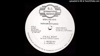 Sterling Void - It's Alright (House mix)