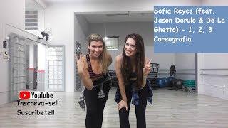 Sofia Reyes - 1, 2, 3 (feat. Jason Derulo & De La Ghetto) - COREOGRAFIA Fitness - TG Dance Brasil