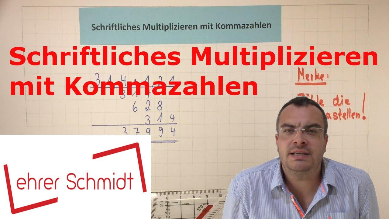 Schriftliches Multiplizieren (Malrechnen) mit Kommazahlen ...