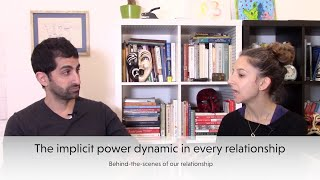 The Implicit Power struggles in Our (and every) Intimate Relationship