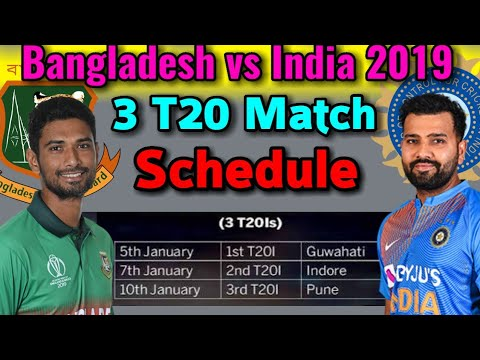 India Vs Bangladesh T20 Series 2019 Fixture | 3 T20 Matches Series Schedule, Date, Time | 2019
