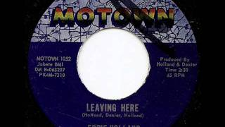 EDDIE HOLLAND - LEAVING HERE (MOTOWN)