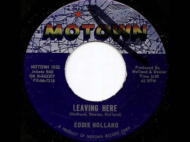 EDDIE HOLLAND - LEAVING HERE (MOTOWN)