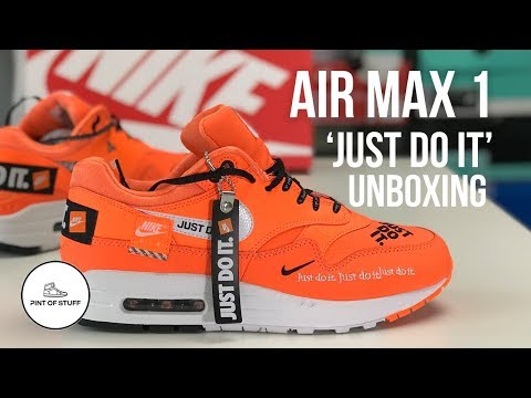 Nike Air Max 1 'Just Do It' Pack in Orange Sneaker Unboxing