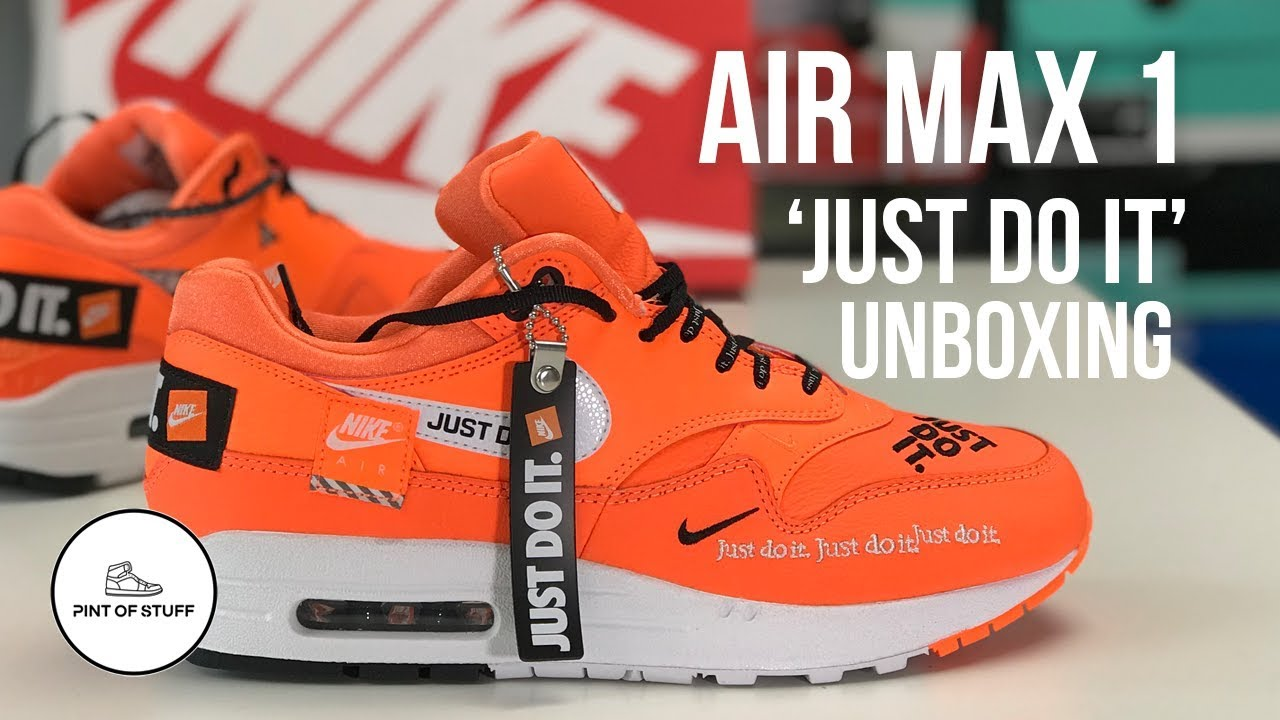 Nike Air Max 1 'Just Do It' Pack in Orange Sneaker Unboxing with SJ