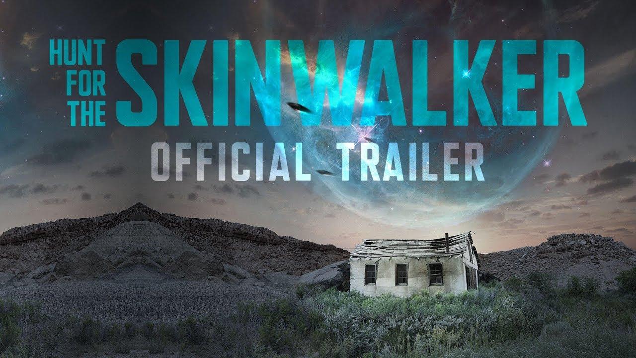 Download Hunt For The Skinwalker (2018)   Official Trailer