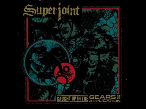 Superjoint - Today and Tomorrow (HQ)
