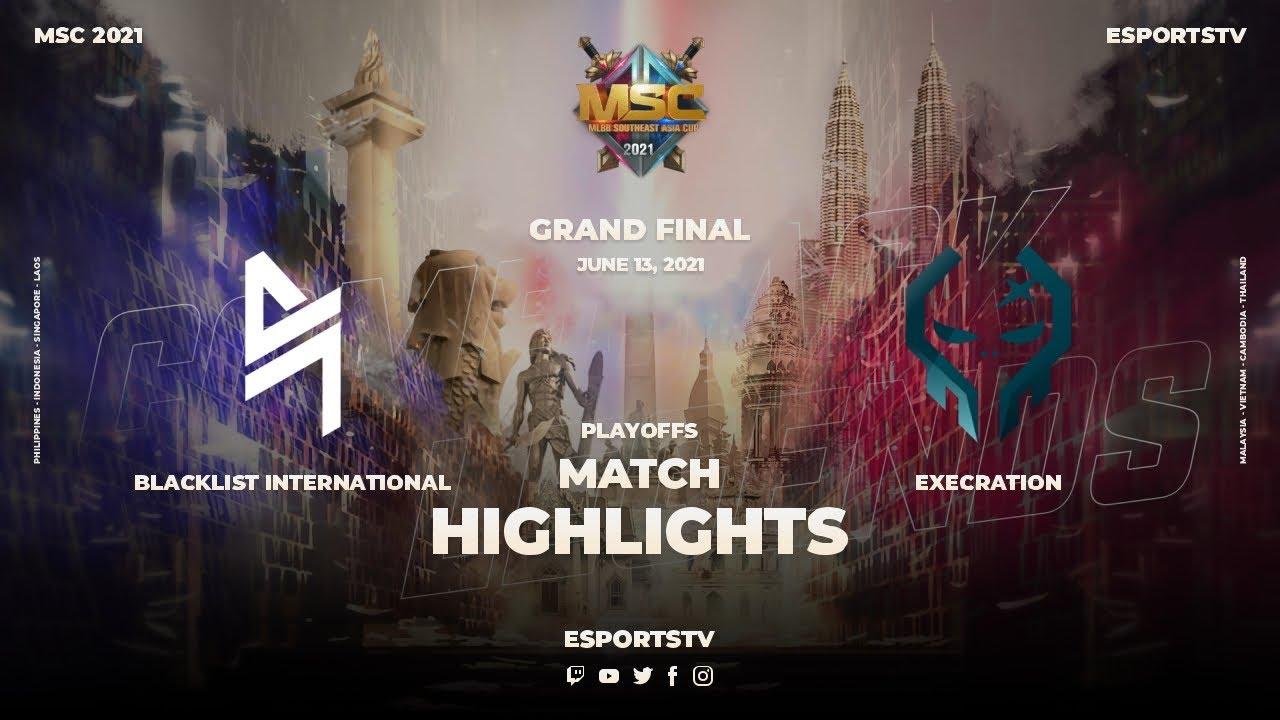 Blacklist International vs Execration HIGHLIGHTS GRAND FINAL MSC 2021   Exe vs Blacklist ESPORTSTV
