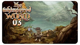 Hinaus in die weite Welt! #03 The Whispered World - Let