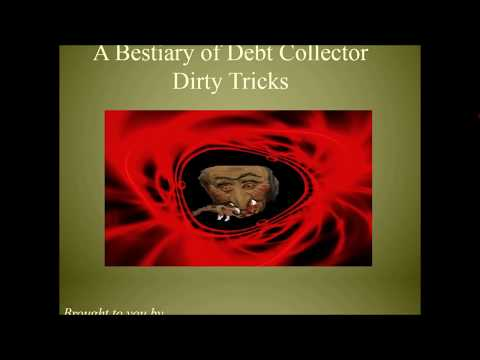 Bestiary Of Debt Collector Dirty Tricks