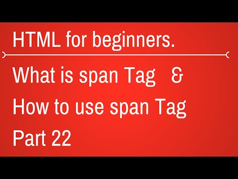 Span Tag In Html - HTML Tutorial For Beginners Part 22