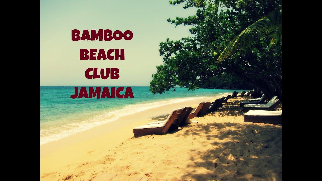 c99c353d5fda Bamboo Beach Club Jamaica - YouTube