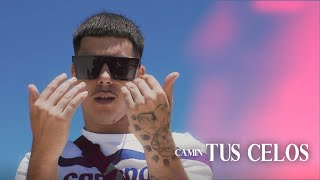 Camin - Tus Celos 💕 (Official Video)