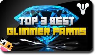 "Destiny - Top 3 ""Fast Destiny Glimmer"" and ""Easy Glimmer"" Farming (Destiny ""Money Farming"")"
