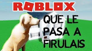 ¿! COSA SUCCEDE A FIRULAIS?! | Versione Roblox