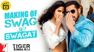 Making Of The Song - Swag Se Swagat | Tiger Zinda Hai | Salman Khan | Katrina Kaif