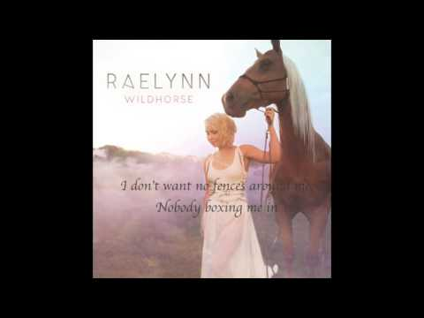 RaeLynn - WildHorse Lyric Video