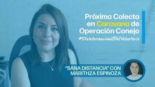 Caravana de Operación Conejo | Sana Distancia con Marithza Espinoza