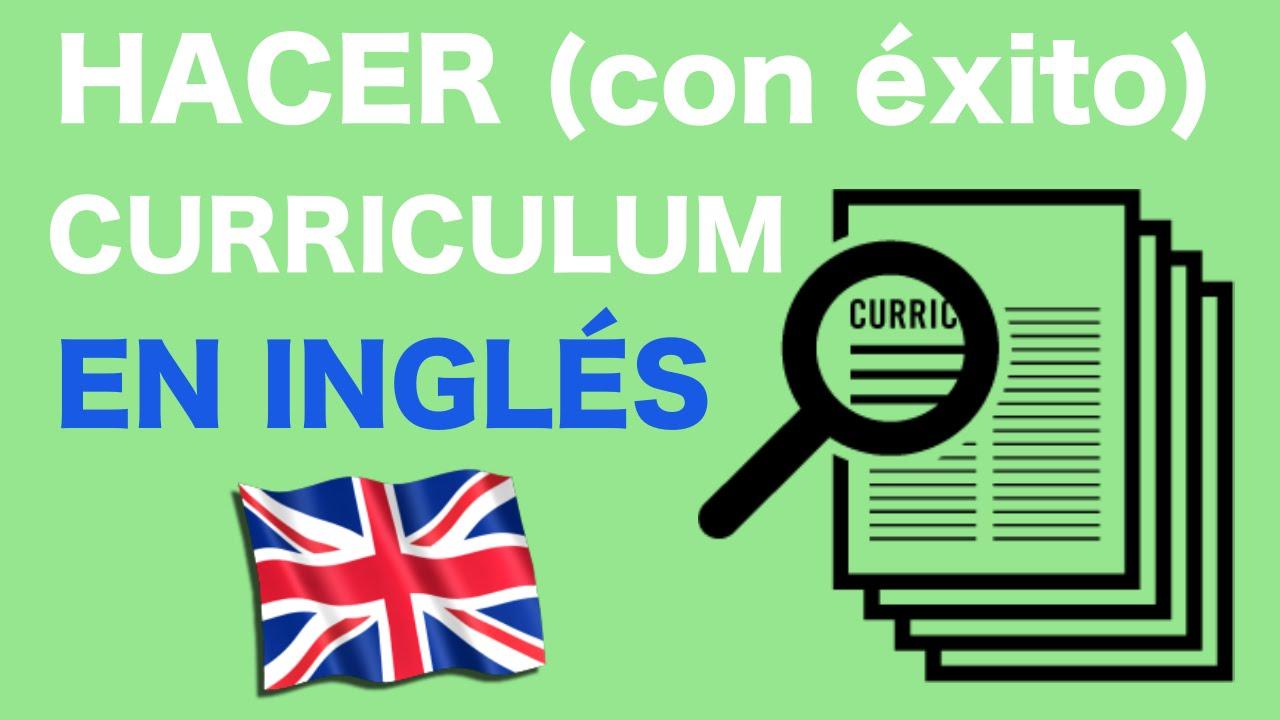 HACER (CON ÉXITO) EL CURRICULUM EN INGLÉS - YouTube