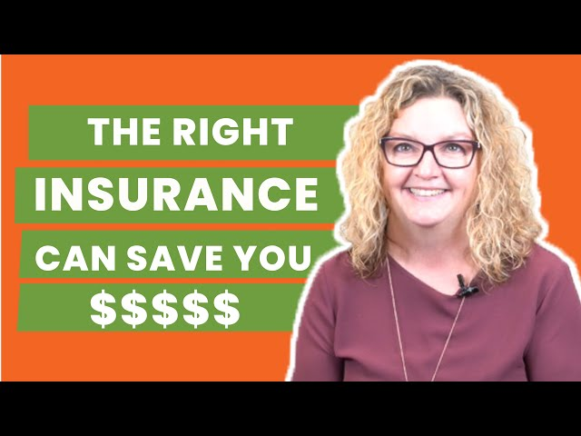 Proper Insurance Coverage Can Save You Money