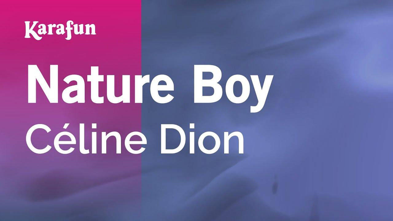 Nature Boy Celine Dion Karaoke Version Karafun Youtube