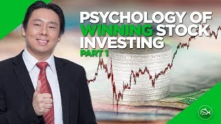 The Psychology of Winning Stock Investing Part 1 of 2  by Adam Khoo