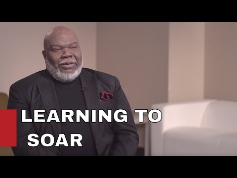 Learning to Soar / BISHOP T.D. JAKES