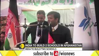 India to build 2 schools in Afghanistan