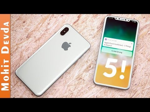 Apple iPhone 8 Event Confirmed - 5 Things to Expect! | Apple Keynote 2017