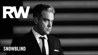 Robbie Williams | 'Snowblind' | Swings Both Ways Official Track