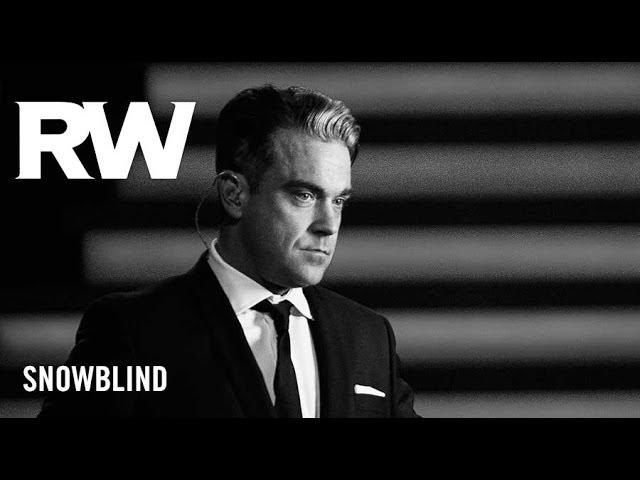 Robbie Williams | 'Snowblind' | Swings Both Ways Official Track