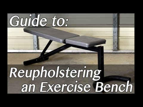 How To: Make & Upholster an Adjustable Exercise Bench