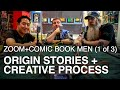 Zoom Creators: AMC's Comic Book Men (pt 1 of 3) Origin Stories, Creative Process