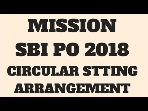 MISSION SBI PO 2018 || CIRCULAR SITTING ARRANGEMENT