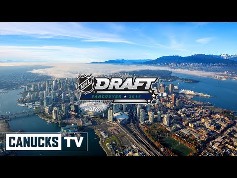 Canucks Will Host the 2019 NHL Draft in Vancouver at Rogers Arena