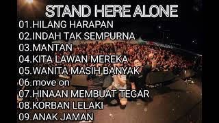 Download Mp3 Stand Here Alone-hilang Harapa-indah Tak Sempurna Full Almbum