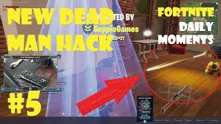 Ninja vs New Dead Man Hack Daily Fortnite top 5 twitch Stream video compilation #5