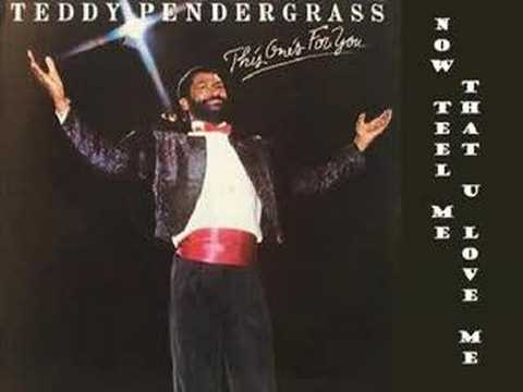 Teddy Pendergrass - Now Tell Me That U Love Me 1982 Lyrics in INFO