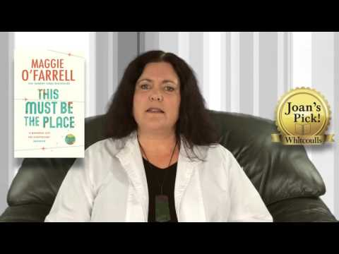 Joan Mackenzie reviews This Must Be the Place by Maggie O'Farrell