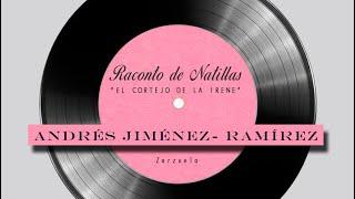 Andrés Jiménez-Ramírez bajobarítono - raconto de Natillas