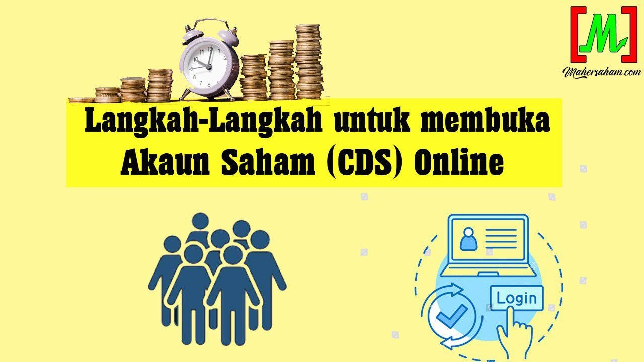 Langkah Langkah Untuk Membuka Akaun Saham Cds Online