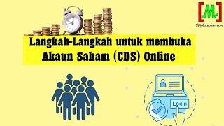 Langkah-langkah Untuk Membuka Akaun Saham Cds Online