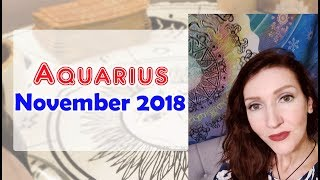 Aquarius  X Release your EX November 2018 love/soulmate readings Jennifer Walker Zen