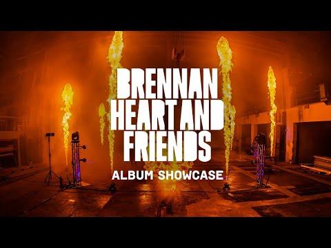 Brennan Heart & Friends - Album Showcase