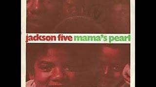 Mama's Pearl- *JACKSON 5* With Lyrics!!!!