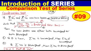 #09 Comparison test of convergence of series | Convergence of Series | Introduction of series